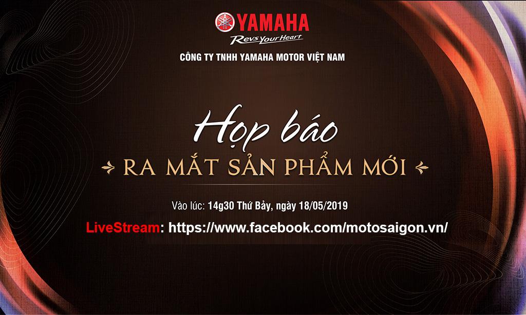 Yamaha Việt Nam ra mắt sản phẩm mới ngày 18 tháng 5 năm 2019